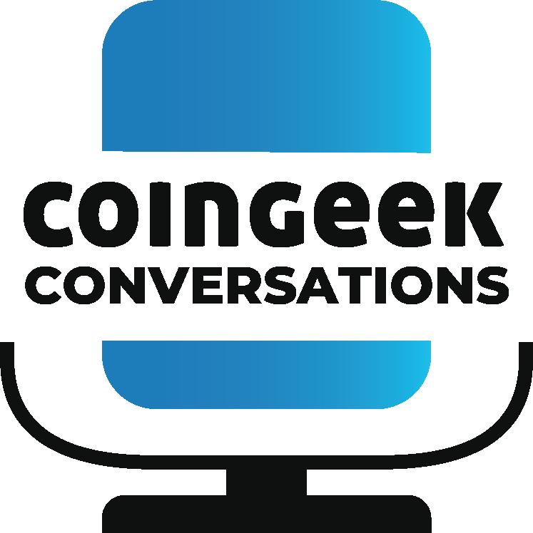 CoinGeek Coinversations