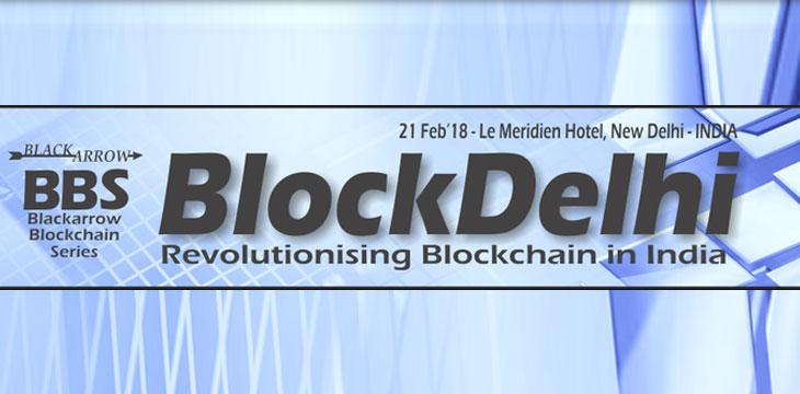 BlockDelhi – Blackarrow's Blockchain Conference