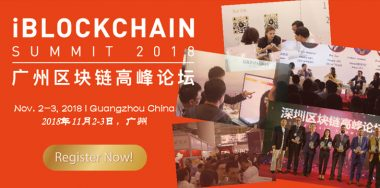 iBlockchain Summit coming to Guangzhou on November 2-3, 2018