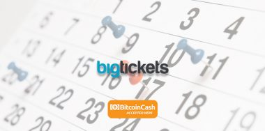 Events platform Big Tickets expands payment options with Bitcoin BCH