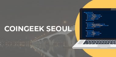 Why developers should attend CoinGeek Seoul