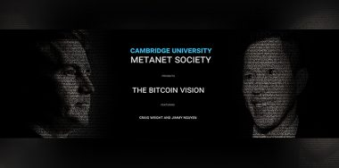Bitcoin Association sponsors Cambridge University Metanet Society to advance internet future on Bitcoin SV