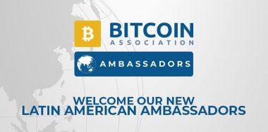 Bitcoin Association announces: LatAm Ambassadors to further boost Bitcoin SV (BSV)