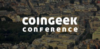 CoinGeek London Conference is now just a day away
