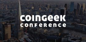 CoinGeek London Conference: Watch Day 1 Live
