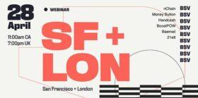 伦敦及旧金山BSV线上聚会盛况回顾