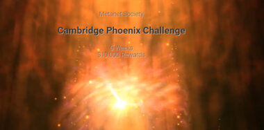 Cambridge University Metanet Society announces Phoenix Challenge winners