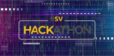 Bitcoin Association 2020 Bitcoin SV Hackathon begins—are you prepared?