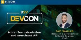 Bitcoin SV DevCon 2020: Why MAPI is key to merchant adoption