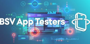 BSV App Testers: Energy for testing applications won't relent