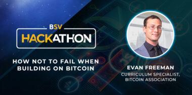 Building on Bitcoin takes spotlight at third Bitcoin SV Hackathon webinar