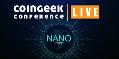 Introduction to nano-services set for CoinGeek Live Conference (September 30 – October 2)