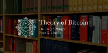 Theory of Bitcoin: The global spreadsheet, Information Theory, and law