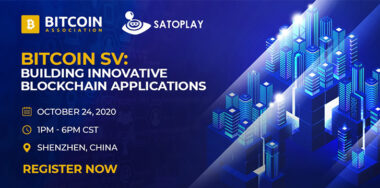 Bitcoin Association teams up with SatoPlay for Bitcoin SV app dev event in Shenzhen
