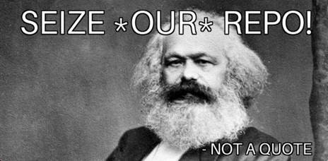 "A meme saying ""Seize*Our*Repo!"""