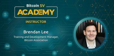Bitcoin SV Academy: Brendan Lee talks molding the future of Bitcoin