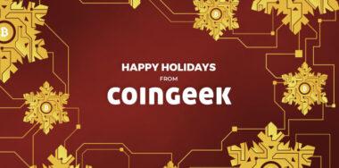 我们CoinGeek全员祝您节日快乐