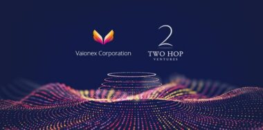 Blockchain start-up Vaionex Corporation led by University of Cambridge students completes seed funding round with Two Hop Ventures
