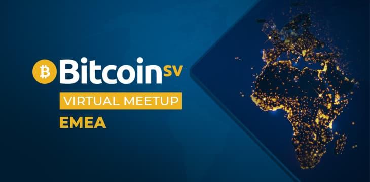 Adam Kling、Michael Hudson、Liz Louw加入比特币SV虚拟会议——EMEA