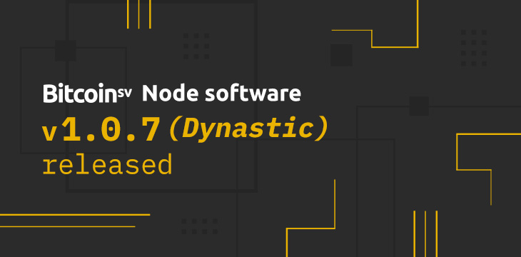 New business use cases emerge with Dynastic update to Bitcoin SV Node software