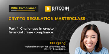 Crypto Regulation Masterclass: Risk-based approach to digital assets necessary for compliance officers