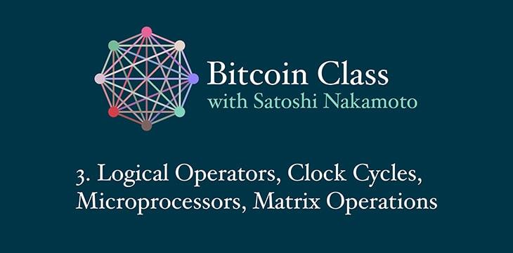"""比特币系统如同一台计算机:""""比特币理论:比特币课程""""着眼于矩阵运算、逻辑与微处理器"""