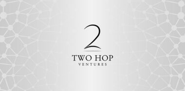 Two Hop Ventures marks €1M in BSV startup funding with two new deals in 2021