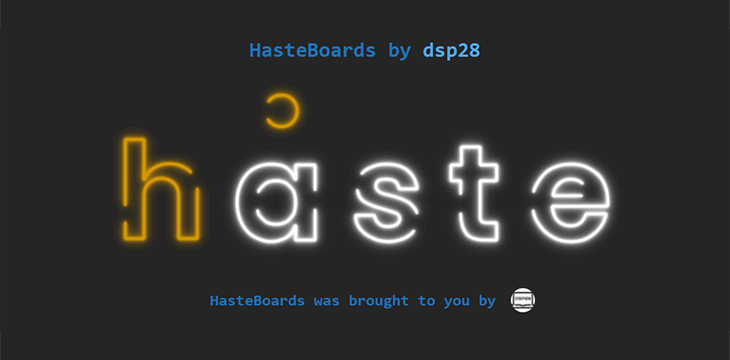 Community Spotlight: DSP28's HasteBoards
