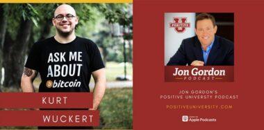 比特币世界中的真正价值、炒作与疯狂:Jon Gordon采访Kurt Wuckert Jr.