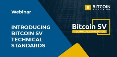 Bitcoin SV Technical Standards Committee Introduction Webinar
