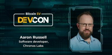 Chronos Labs founder Aaron Russell talks making Bitcoin SV accessible and easy to build on
