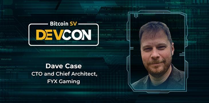 FYX Gaming的David Case:庞大的交易规模、致力于扩容是我们需要比特币SV的原因