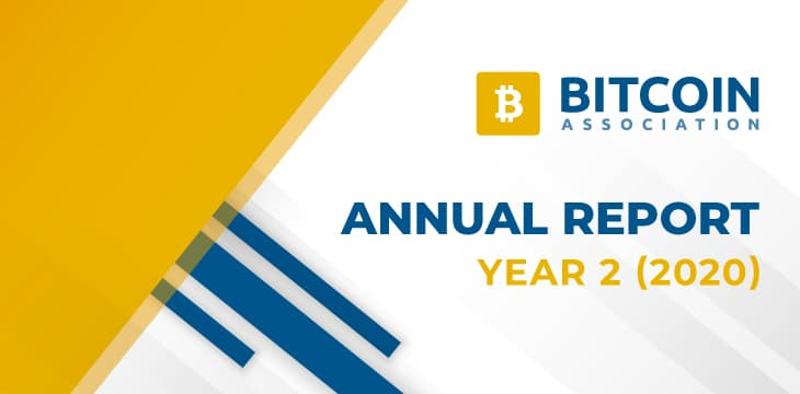 Bitcoin Association Annual Report Year 2 highlights Bitcoin SV's great strides amid 2020 global upheaval