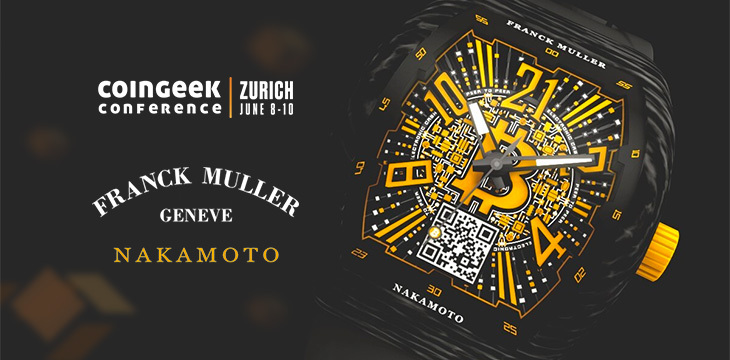 Forever on Nakamoto time: CoinGeek Zurich to give away limited edition Franck Muller watch