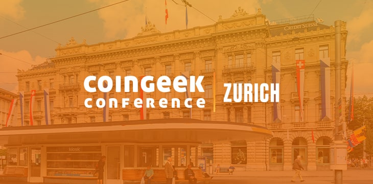 Highlights from Day 1 of CoinGeek Zurich