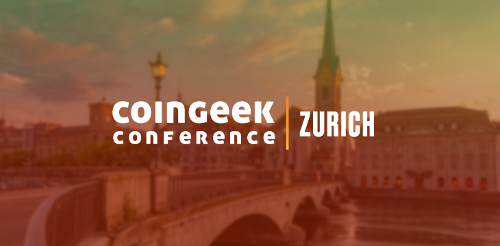 Highlights from Day 3 of CoinGeek Zurich