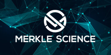 Merkle Science的交易预测监控和情报平台开始支持Bitcoin SV