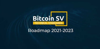 Bitcoin SV Technical Standards Committee releases organisational roadmap for 2021-23