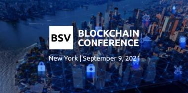 BSV区块链纽约大会:BSV是如何满足企业需求的