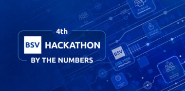 4th Bitcoin SV Hackathon sets new record with most participants in Bitcoin history
